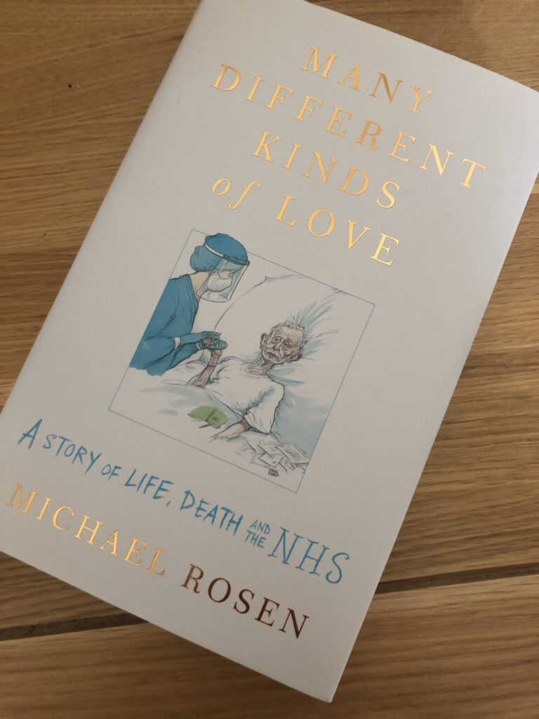 Many Different Kinds of Love, Many Different Kinds of Love by Michael Rosen, Book review, Michael Rosen, Covid-19