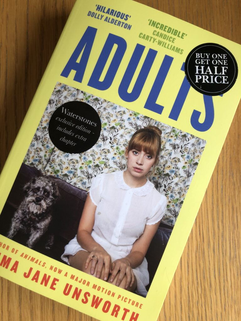 Adults, Adults by Emma Jane Unsworth, Emma Jane Unsworth, Book review