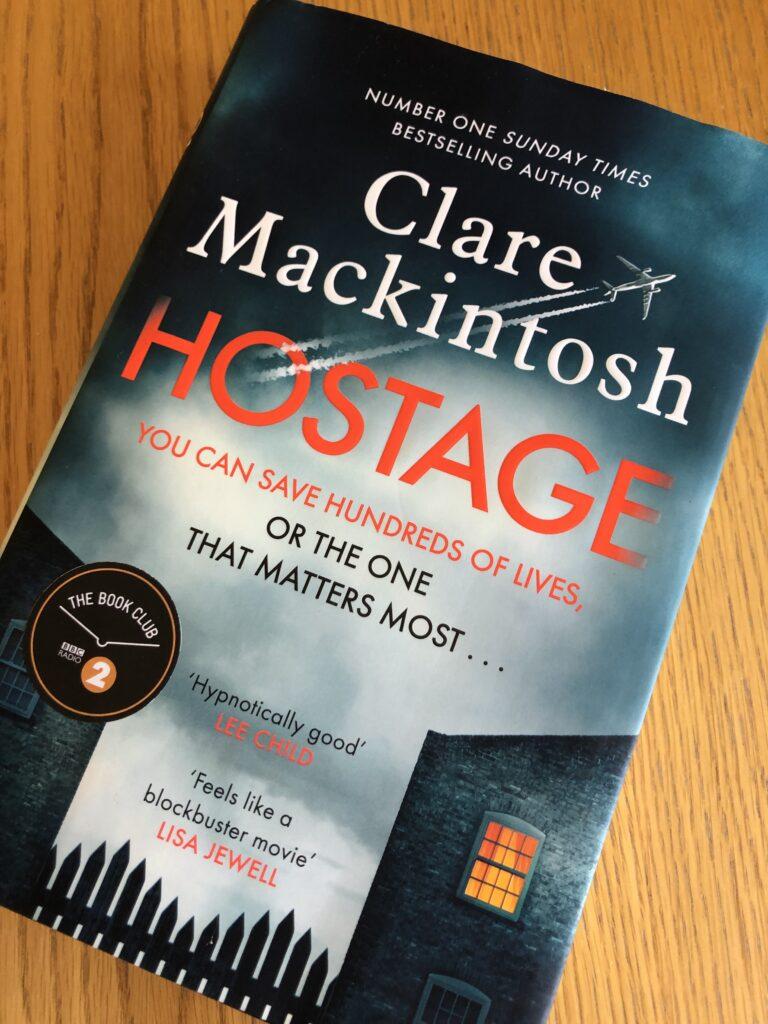 Hostage, Hostage by Clare Mackintosh, Clare Mackintosh, Book review