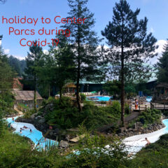 A  holiday to Center Parcs during Covid-19