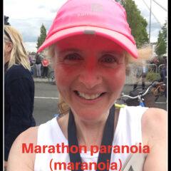 The marathon paranoia (maranoia)