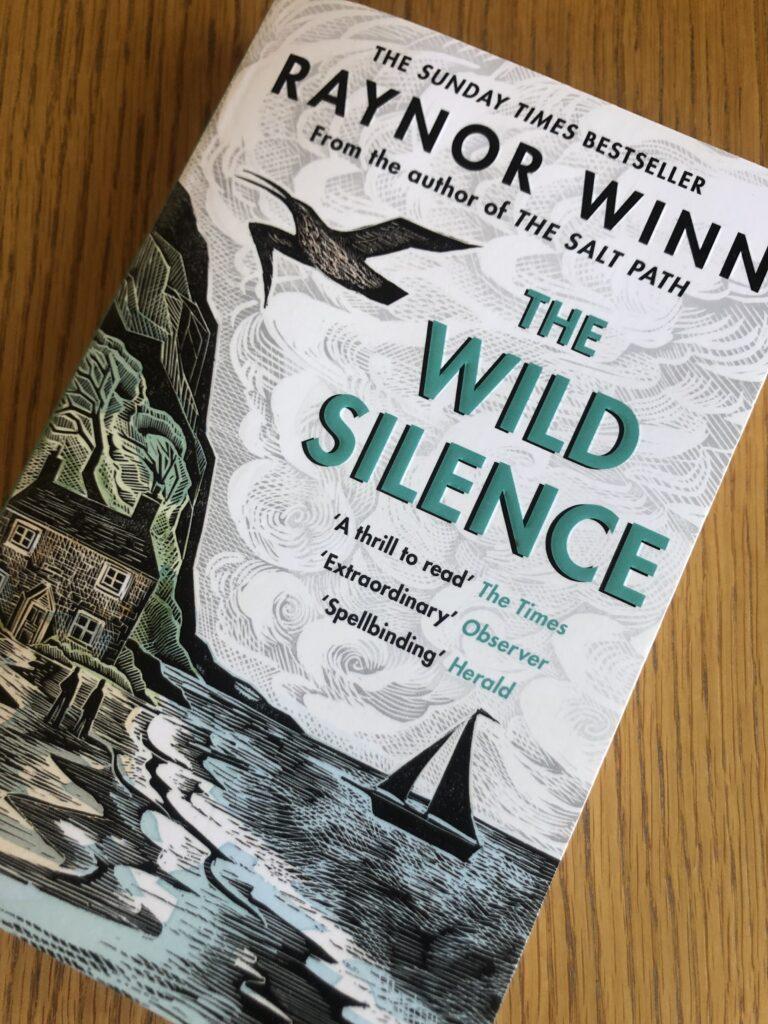 The Wild Silence, The Wild Silence by Raynor Winn, Book review, Raynor Winn