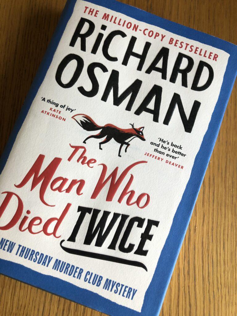 The Man Who Died Twice, The Man Who Died Twice by Richard Osman, Richard Osman, Book review, The Thursday Murder Club